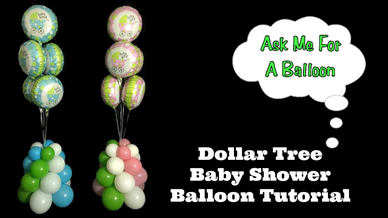 Dollar Tree Baby Shower Balloon Tutorial   YouTube