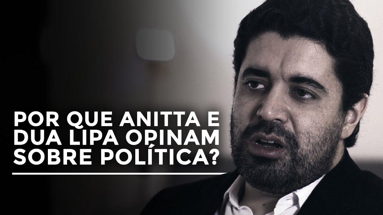 Por que Anitta e Dua Lipa opinam sobre política?   Flavio Morgenstern   O Teatro das Tesouras