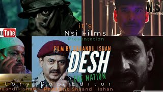 DESH.. The Nation | Action Movie  trailer 2020 | Independence Day Special | By Shaandil Ishan