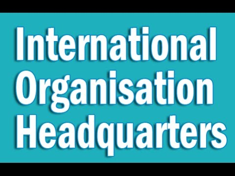 International Organisations Headquarters in English | Static GK