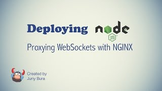 Proxying WebSockets with NGINX