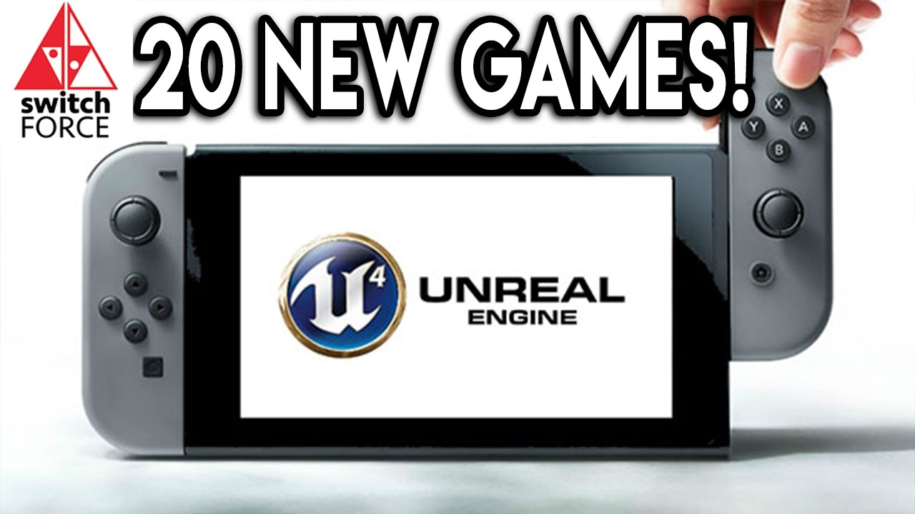 New Nintendo Switch Games Teased 20 Unreal Engine 4