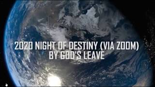 2020 NIGHT OF DESTINY VIDEOS 1