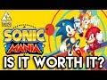 Sonic Mania - Is It Worth It? WE PLAYED IT!