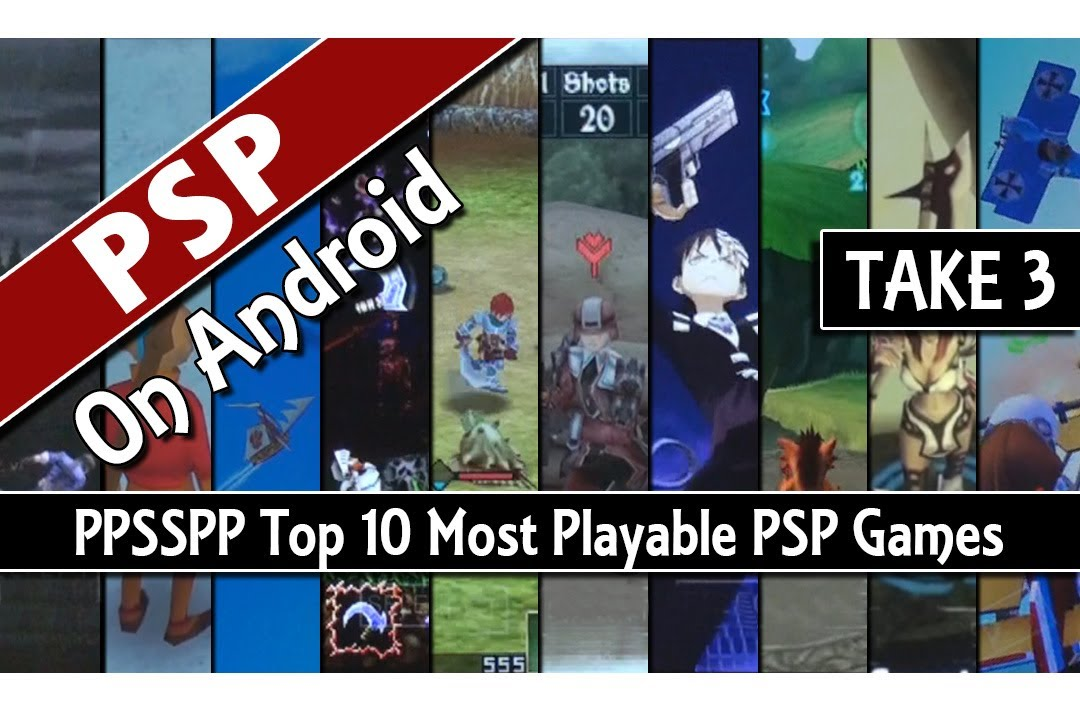 Take 3 Ppsspp Top 10 Most Playable Psp Games On Android