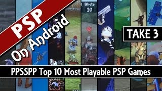 TAKE 3: PPSSPP Top 10 Most Playable PSP Games On Android (PSP Emulator)