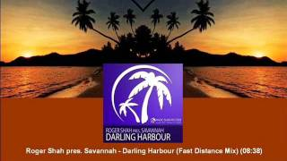 Roger Shah pres. Savannah - Darling Harbour (Fast Distance Mix) [MAGIC030.02]