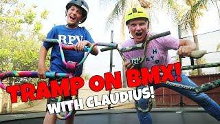 INSANE GAME OF TRAMP ON BMX WITH CLAUDIUS VERTES!