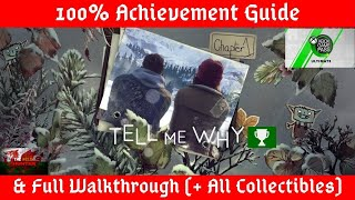 Tell Me Why (Ep 1 - Homecoming) 100% Achievement Guide & Full W/through + All Collectibles