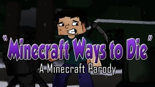 "♪ ""Minecraft Ways to Die"" A Parody of Train"
