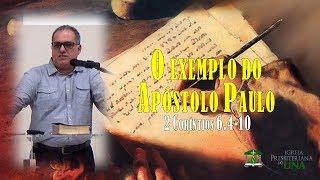 O exemplo do Apóstolo Paulo - Pb. Rivaldo