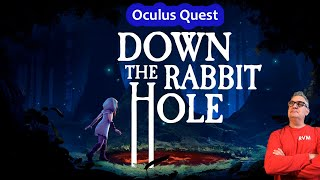Down the Rabbit Hole Oculus Quest Español Alicia en el país de las Maravillas aventura puzzles.