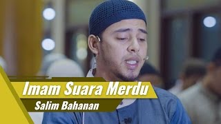 Video Imam Suara Merdu | Salim Bahanan | Surat Al Fatihah & Surat Al Maun download MP3, 3GP, MP4, WEBM, AVI, FLV September 2018