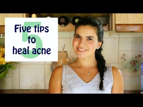 Five Tips for Acne and Healthy Skin