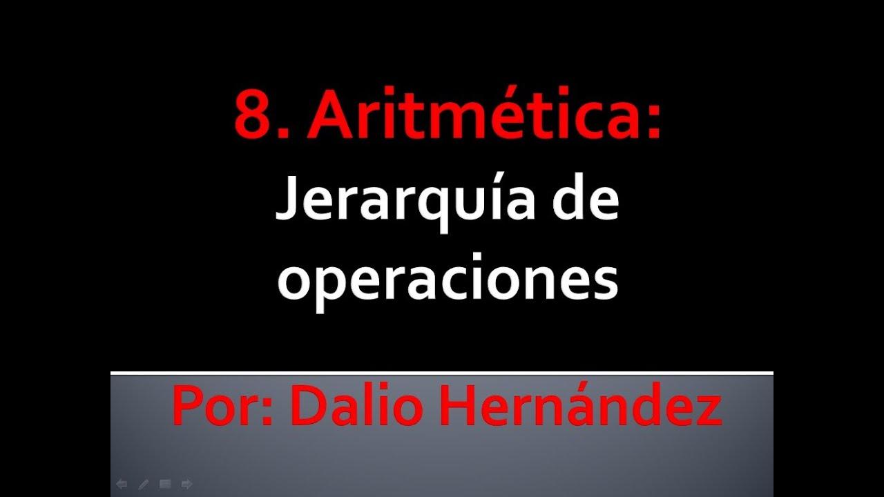 8. Aritmética: Jerarquía de operaciones - YouTube