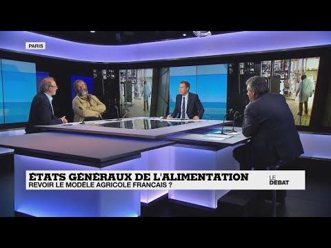 tats gnraux de lalimentation  fautil revoir le modle agricole franais  partie 2  YouTube