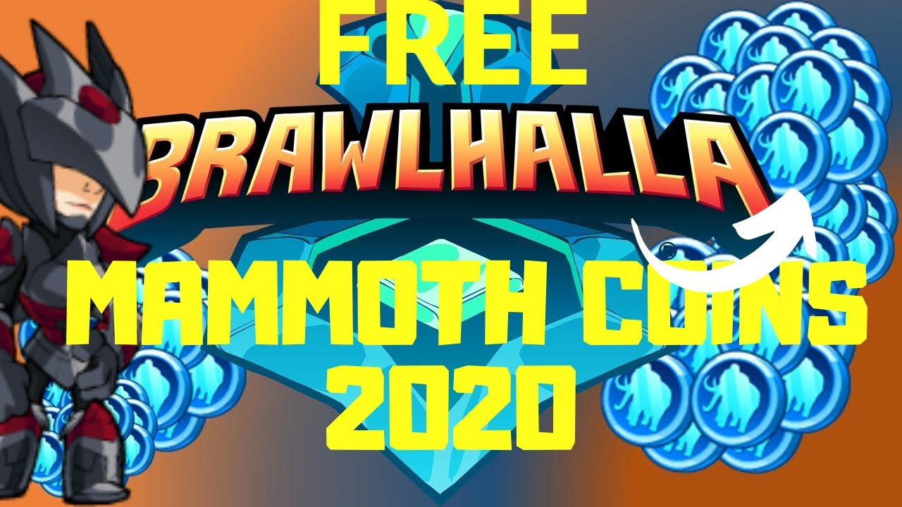 how to get free mammoth coins in brawlhalla