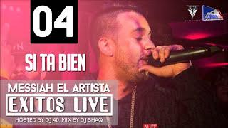 Si Ta Bien (En Vivo) - Messiah | [Exitos Live - Track 4]