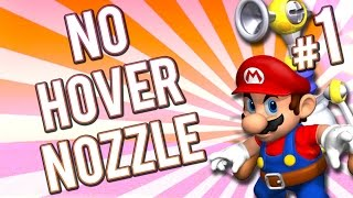 Super Mario Sunshine - No Hover Nozzle! | PART 1 | Gaming Challenge
