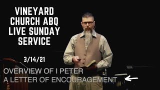 Vineyard Church ABQ Live Sunday Service 3/14/21