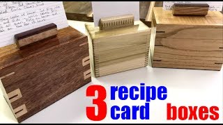 Woodworking: How to build 3 different kinds of recipe card boxes