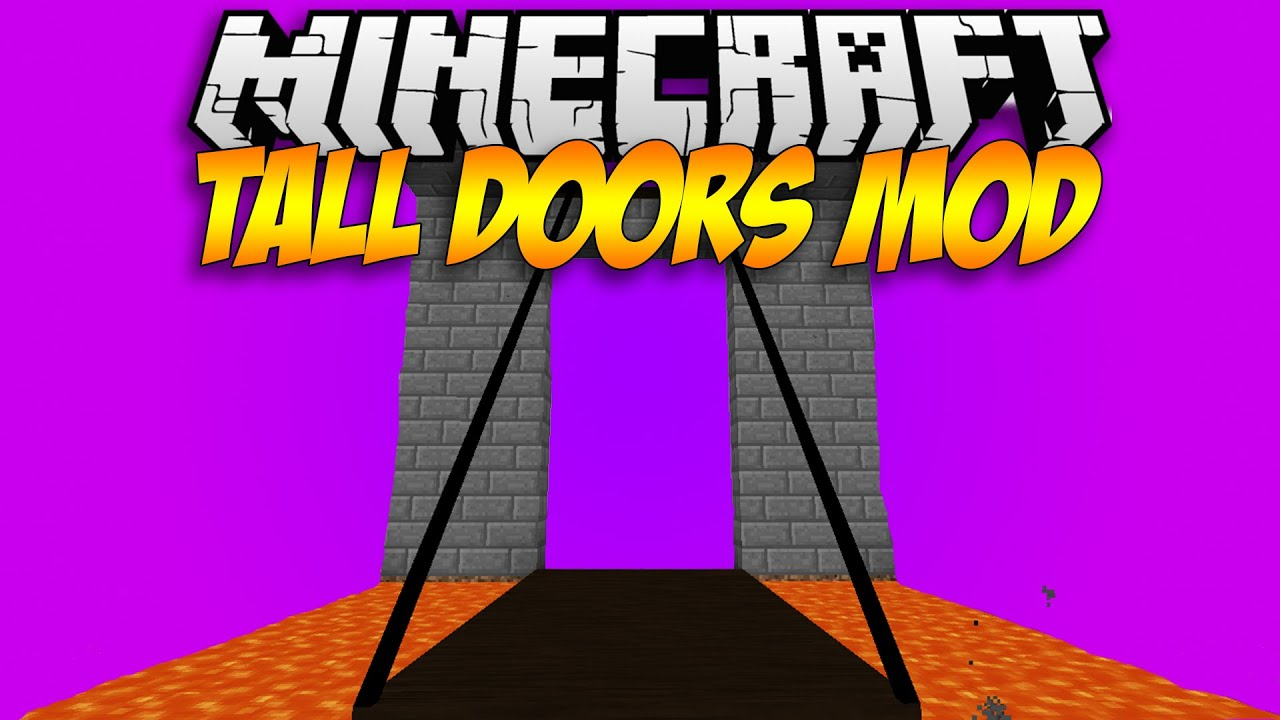 Minecraft Mod Showcase 1 7 10 Tall Doors Mod Youtube