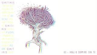 Sikitikis - Voglio Dormire con Te | Dischi Fuori Moda (album 2010)