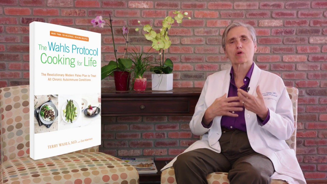 Dr  Terry Wahls | Cooking For Life | The Wahls Protocol