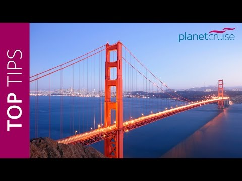 Keith's Top Tips - San Francisco | Planet Cruise