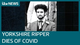 Yorkshire Ripper Peter Sutcliffe dies aged 74 after contracting Covid-19 | ITV News