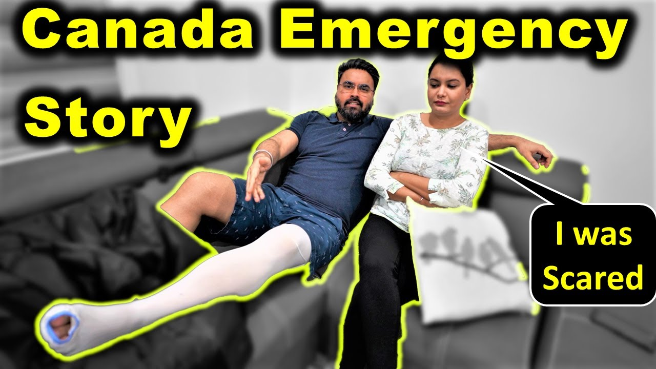 Our Experience With Canada Emergency Healthcare 😥 | Canada Couple Vlogs