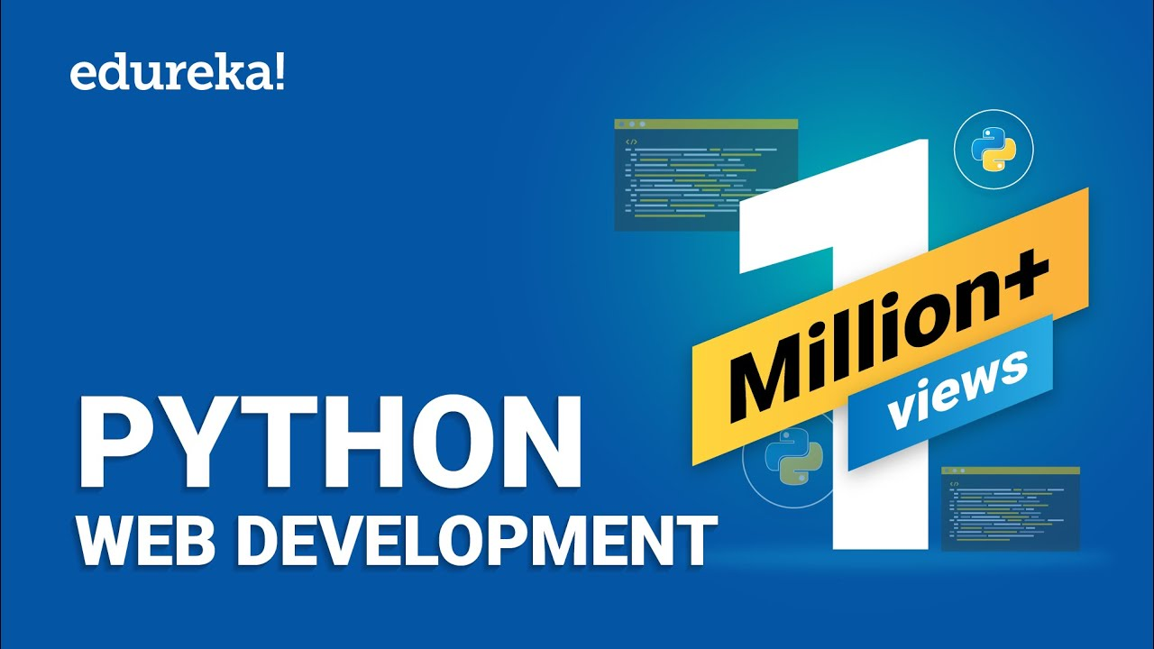 Python Web Development Web Development Using Django Python Django Tutorial Edureka Youtube