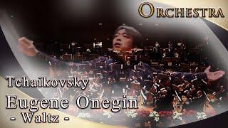 Tchaikovsky Eugene Onegin Opera - Waltz Cond.Hirofumi Yoshida La Fi...