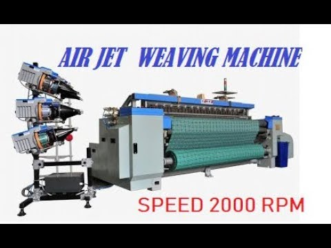 Download Air jet loom weaving Process, Speed and types of machine