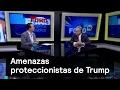 Medidas ante amenazas proteccionistas de Trump - Agenda Pública