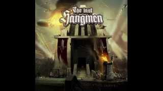 The Last Hangmen -   ...or Forever Hold Your Peace