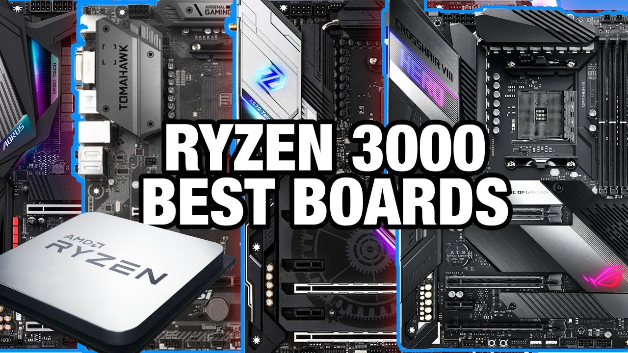 Best Motherboards for Ryzen 3000 CPUs: X570 vs  X470 & B450