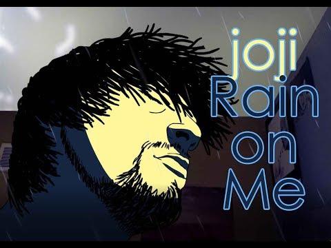 joji | Rain on Me | ANIMATION