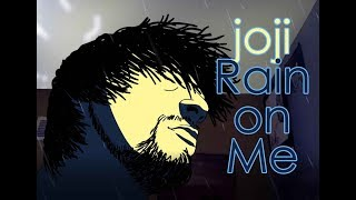 Joji Rain On Me Animation