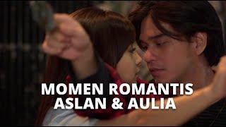 Pecahh!! Momen Romantis Aslan dan Aulia Bikin Baper | Kompilasi Cinta Buta