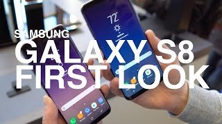 Samsung Galaxy S8 & S8+ First Look!