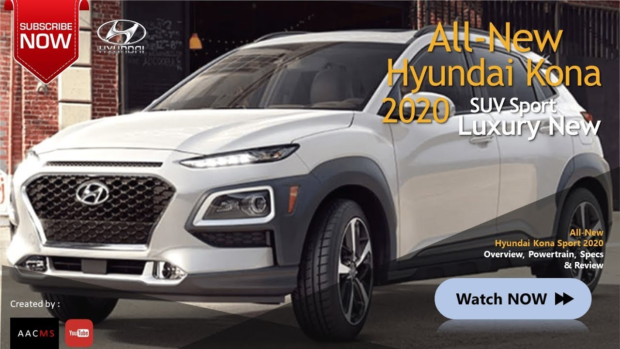 All New 2020 Hyundai Kona Suv Future Car Full Features Luxury
