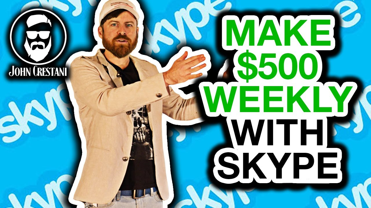 How To Make Money On Skype By John Crestani