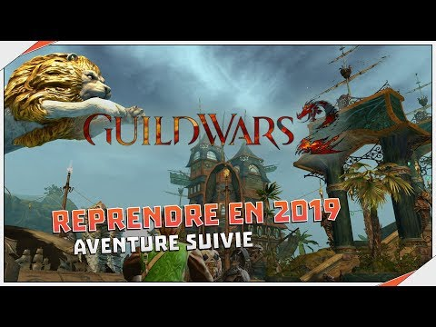Reprendre Guild Wars 2 en 2019 | Aventure suivie thumbnail