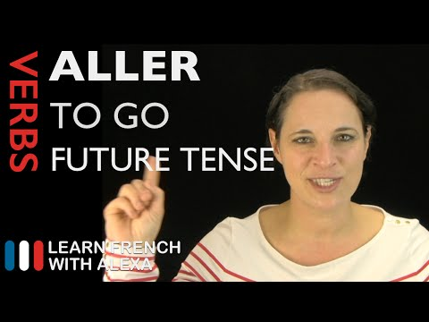 Aller (to go) — Future Tense (French verbs conjugated by Learn French With Alexa)