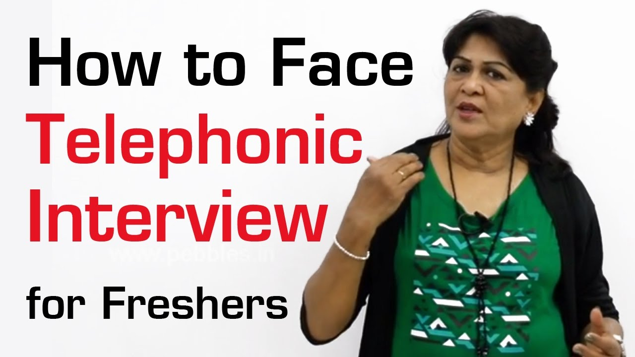 how to face telephonic interview for freshers how to speak how to face telephonic interview for freshers how to speak effectively over the phone