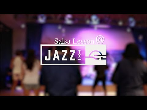 Salsa Lesson @ Jazz_Tx 6.24.2017