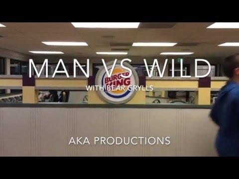 Man vs. Wild Parody Burger King
