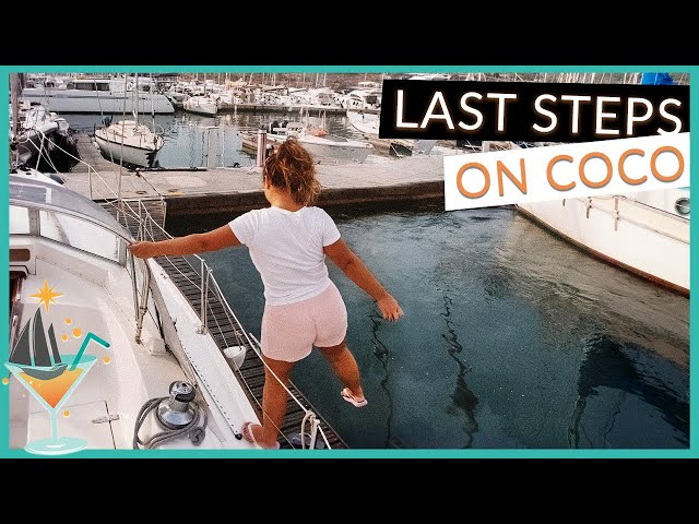 Saying Goodbye to Coco [Part 2] // Sailing Coco Ep38