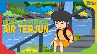 Download Video Dongeng Anak - Air Terjun - Bona And Friends MP3 3GP MP4
